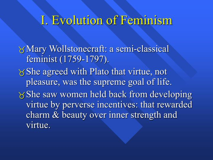 I evolution of feminism