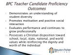 bpc teacher candidate proficiency outcomes