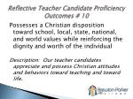 reflective teacher candidate proficiency outcomes 10