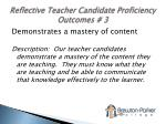 reflective teacher candidate proficiency outcomes 3