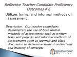 reflective teacher candidate proficiency outcomes 6