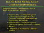 ics 300 ics 400 peer review committee implementation
