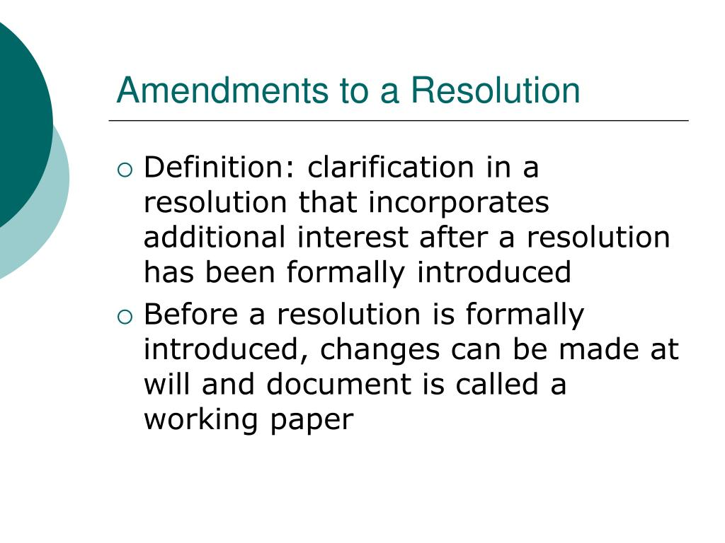 Amendments to a Resolution