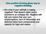 how positive thinking gives way to negative thinking