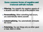 some common forms of negative and irrational self talk include