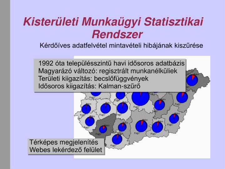 Kister leti munka gyi statisztikai rendszer