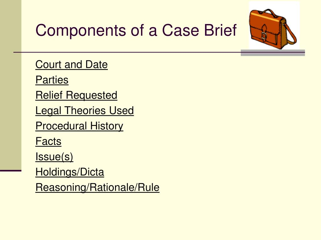 Components of a Case Brief