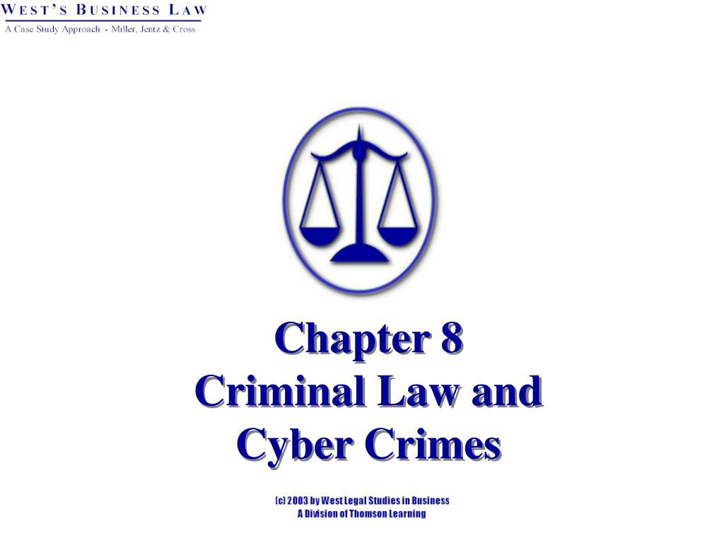 chapter 8 criminal law and cyber crimes l.