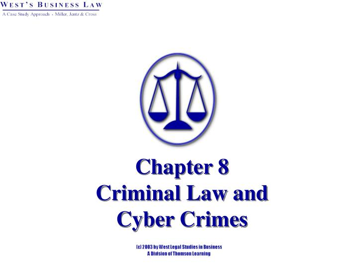 chapter 8 criminal law and cyber crimes n.