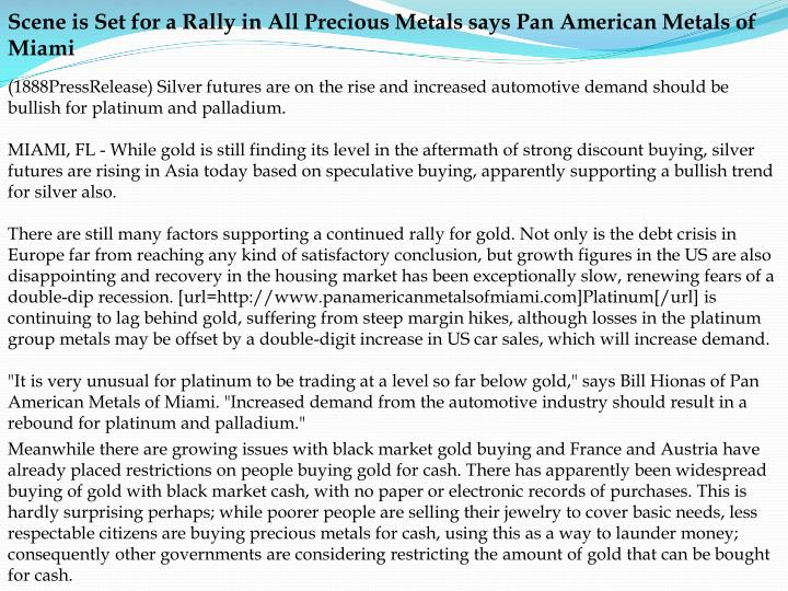 Scene is Set for a Rally in All Precious Metals says Pan American Metals of Miami