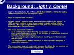 background light v centel