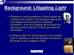 background litigating light