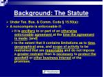 background the statute
