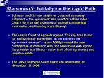 sheshunoff initially on the light path