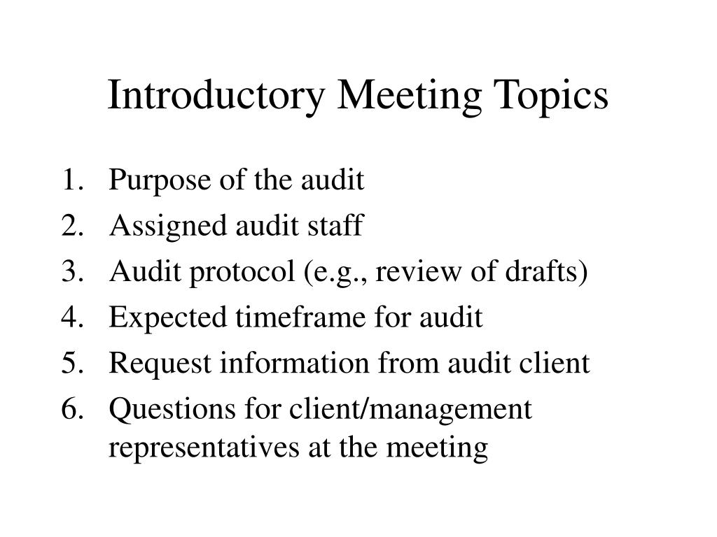Introductory Meeting Topics
