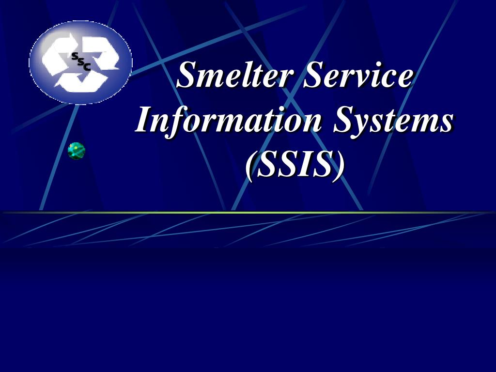 smelter service information systems ssis l.