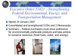 executive order 13423 strengthening federal environmental energy and transportation management