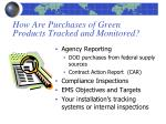how are purchases of green products tracked and monitored