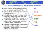 test your knowledge of recyclable materials
