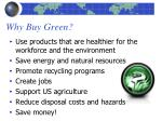 why buy green