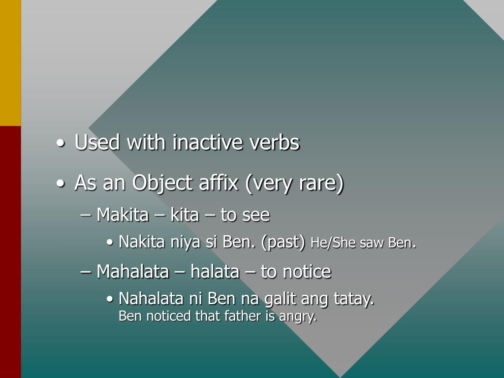 Used with inactive verbs