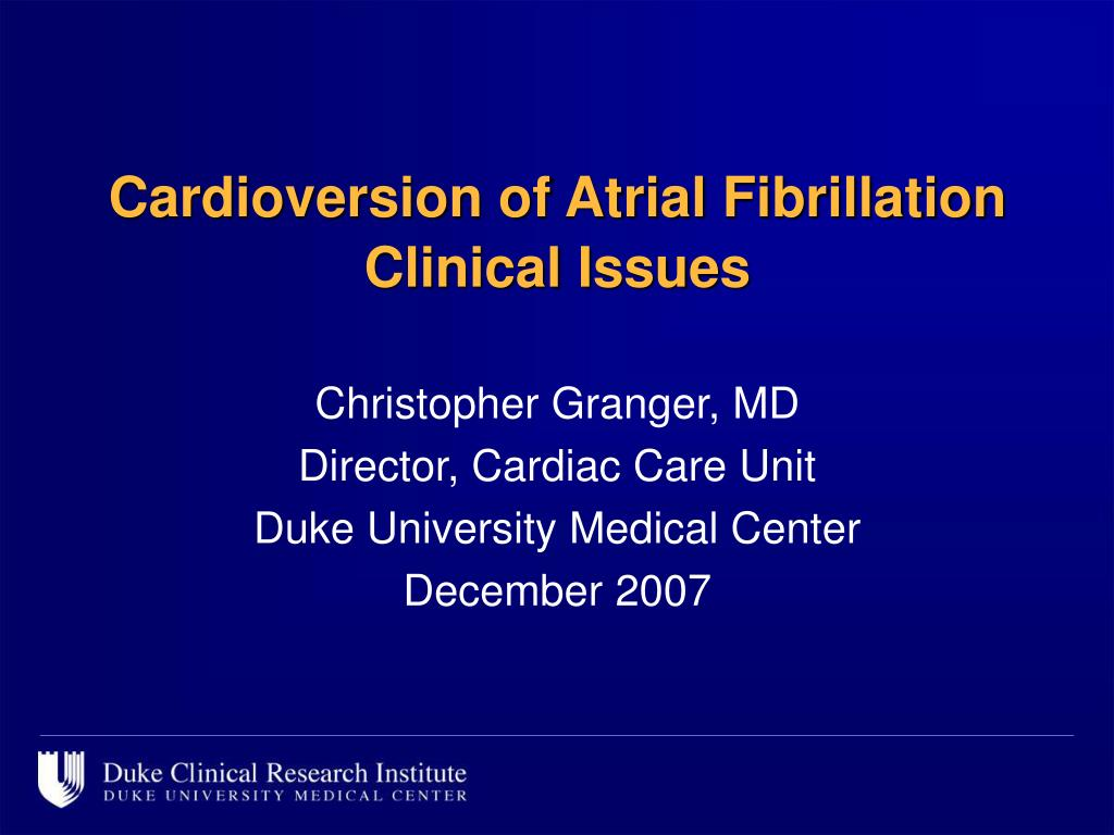 cardioversion of atrial fibrillation clinical issues l.