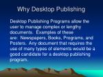 why desktop publishing