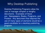 why desktop publishing