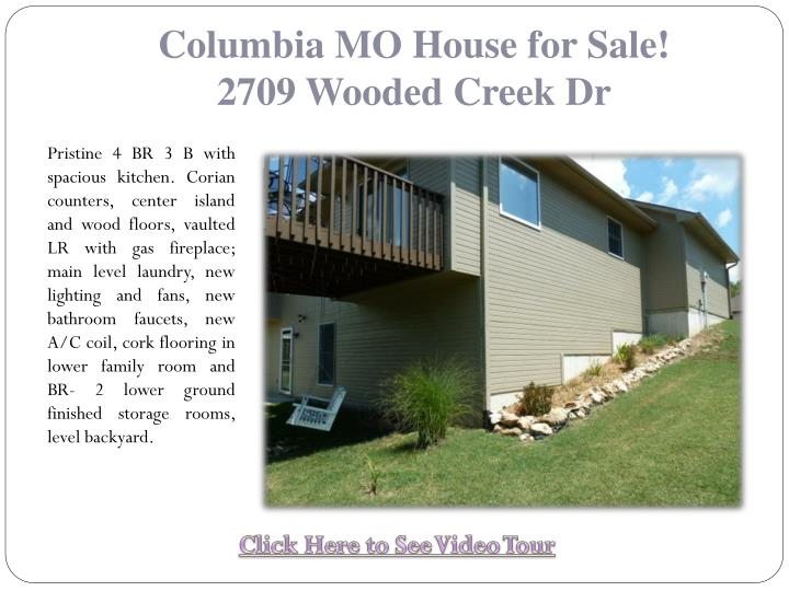 Columbia mo house for sale 2709 wooded creek dr