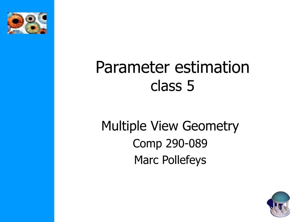 parameter estimation class 5 l.