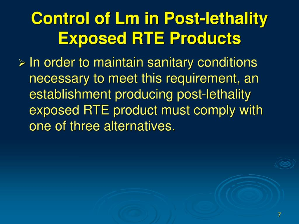 Control of Lm in Post-lethality Exposed RTE Products