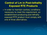 control of lm in post lethality exposed rte products