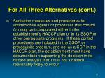 for all three alternatives cont