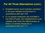 for all three alternatives cont14
