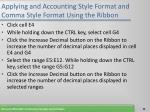 applying and accounting style format and comma style format using the ribbon46