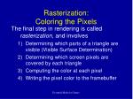 rasterization coloring the pixels