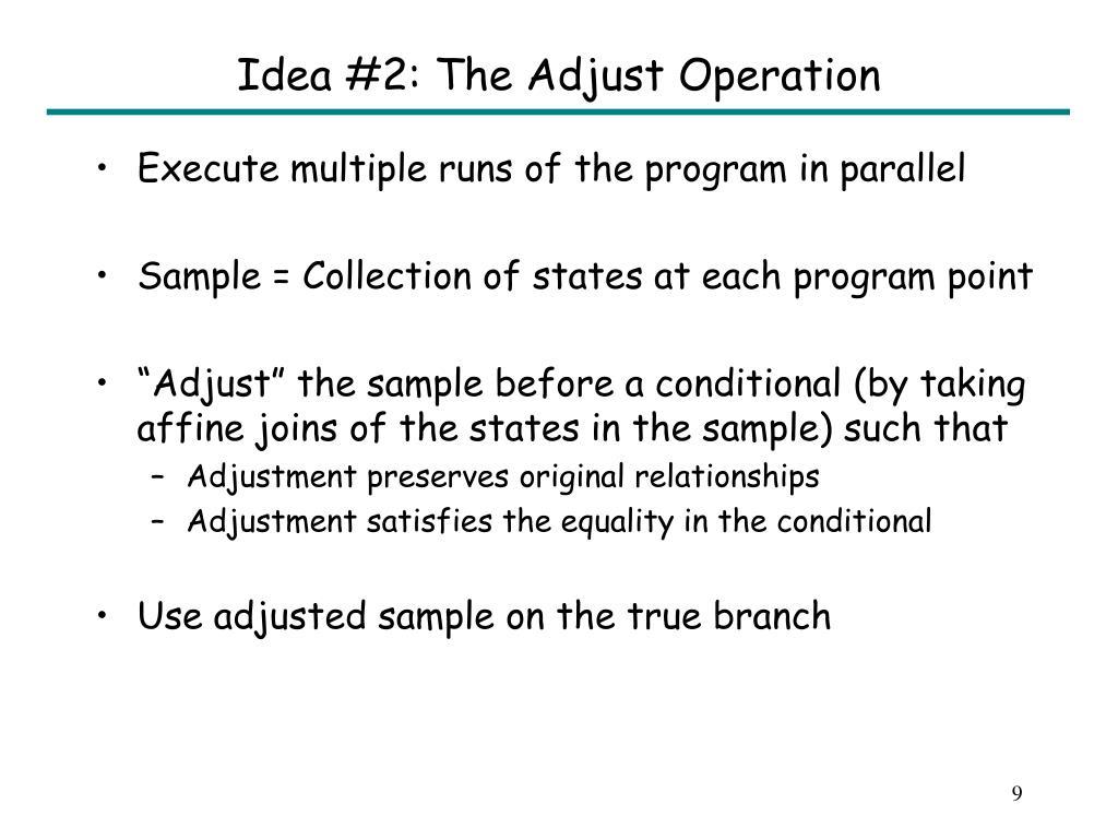 Idea #2: The Adjust Operation