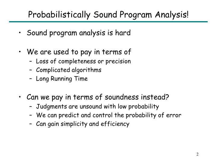 Probabilistically sound program analysis