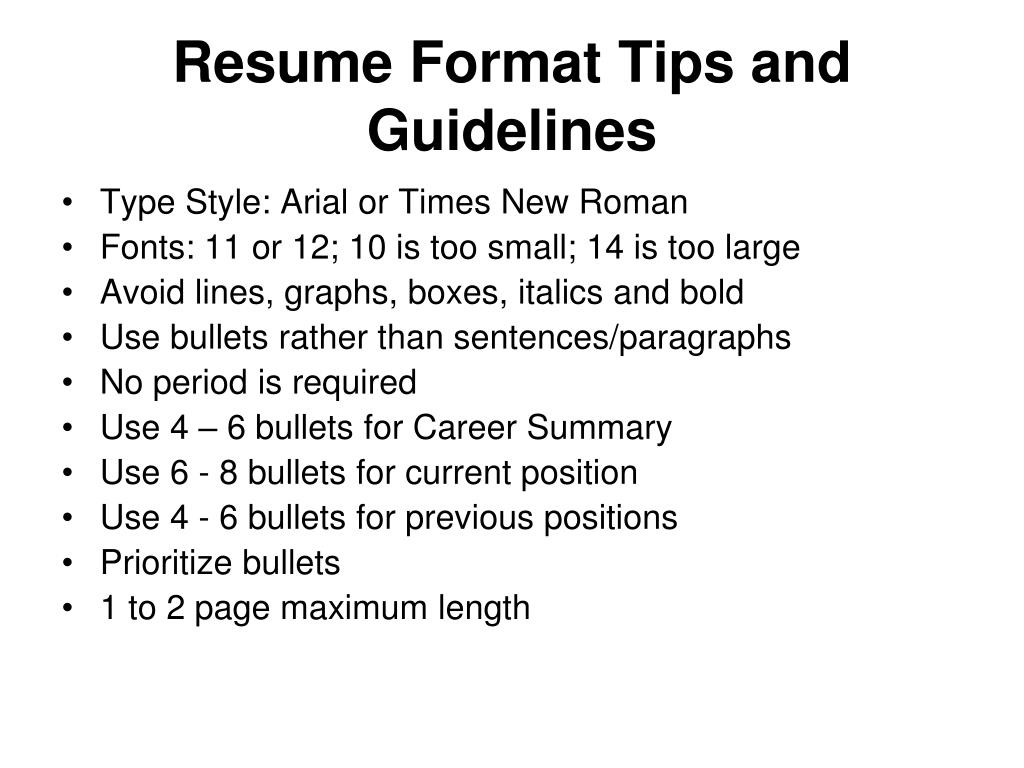 Resume Format Tips and Guidelines