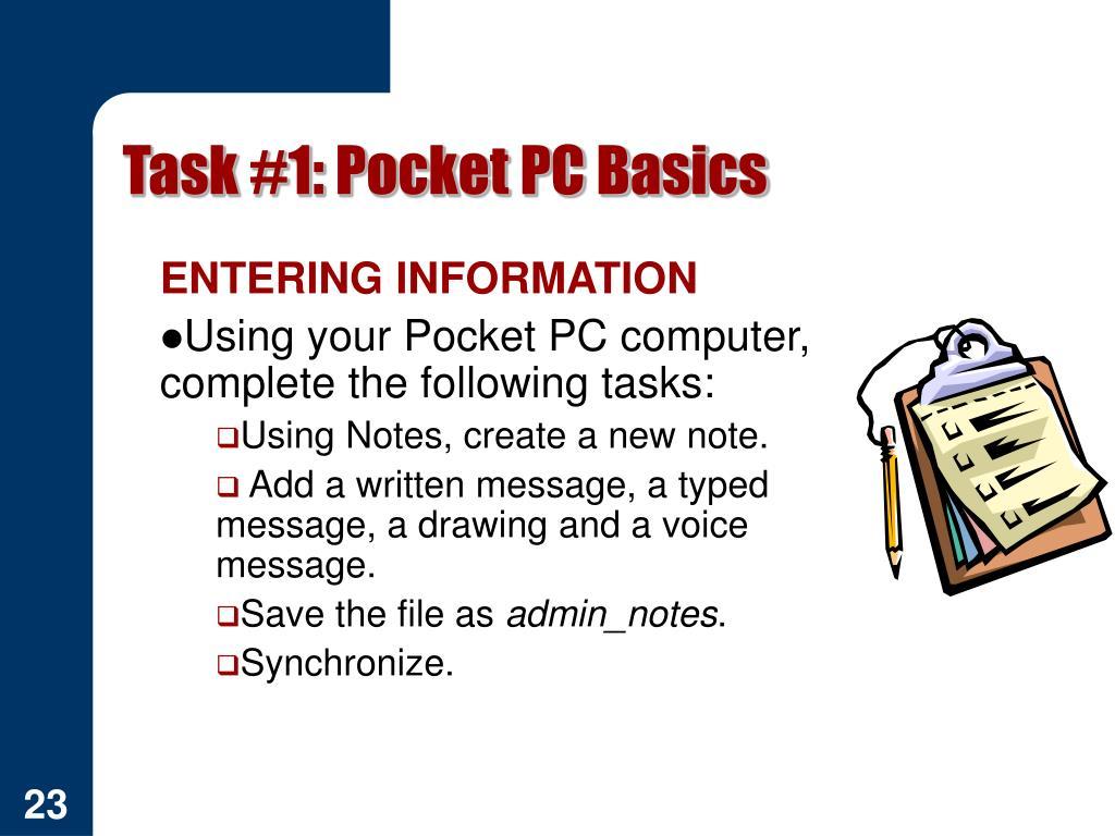 Task #1: Pocket PC Basics