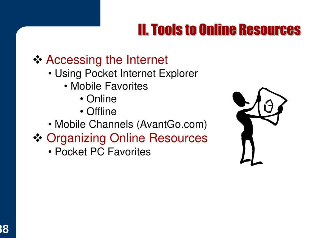 II. Tools to Online Resources