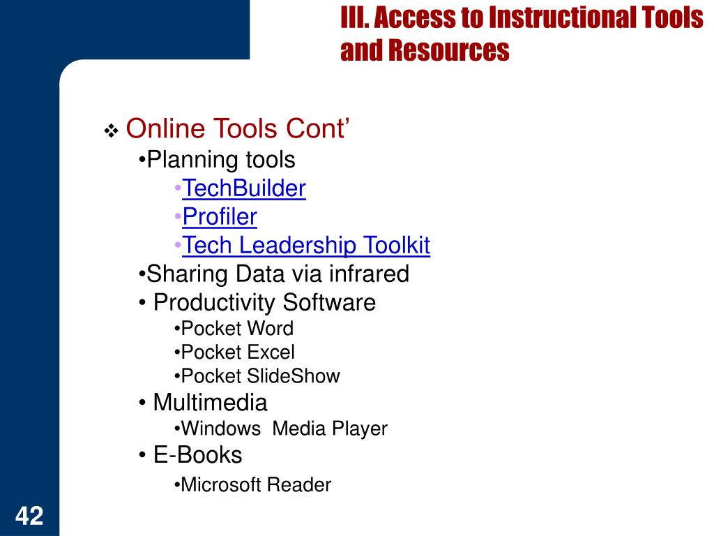 III. Access to Instructional Tools