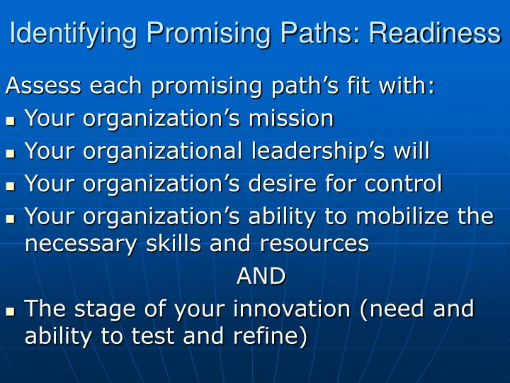 Identifying Promising Paths: Readiness