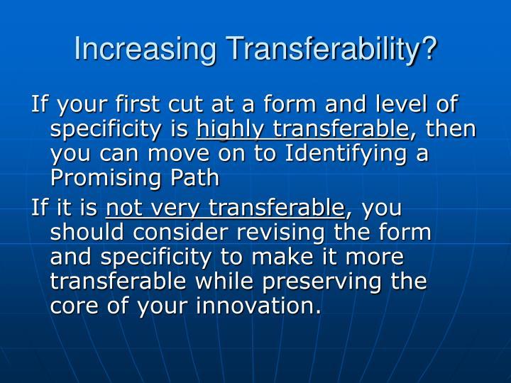 Increasing Transferability?