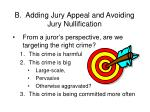 b adding jury appeal and avoiding jury nullification