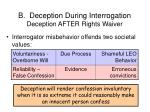 b deception during interrogation deception after rights waiver34