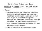 fruit of the poisonous tree missouri v seibert s ct 28 june 200481