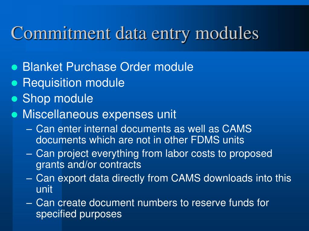 Commitment data entry modules
