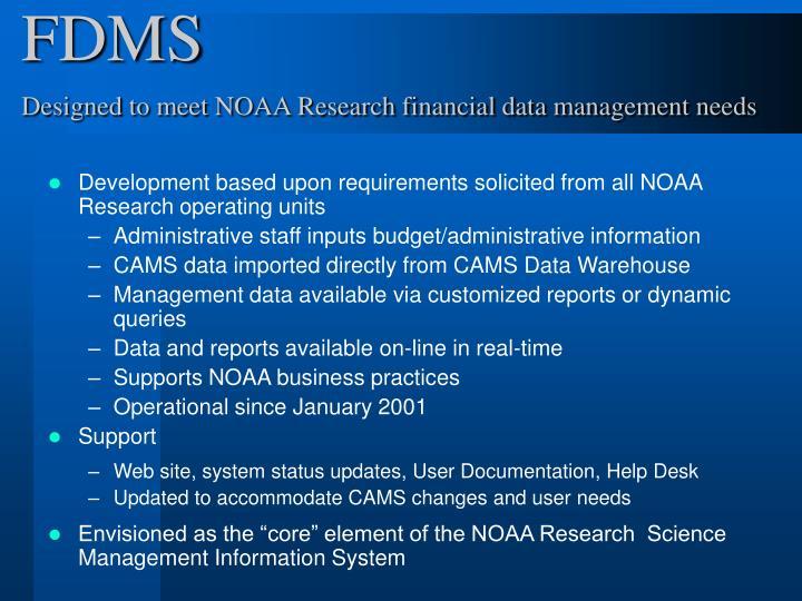 Fdms designed to meet noaa research financial data management needs