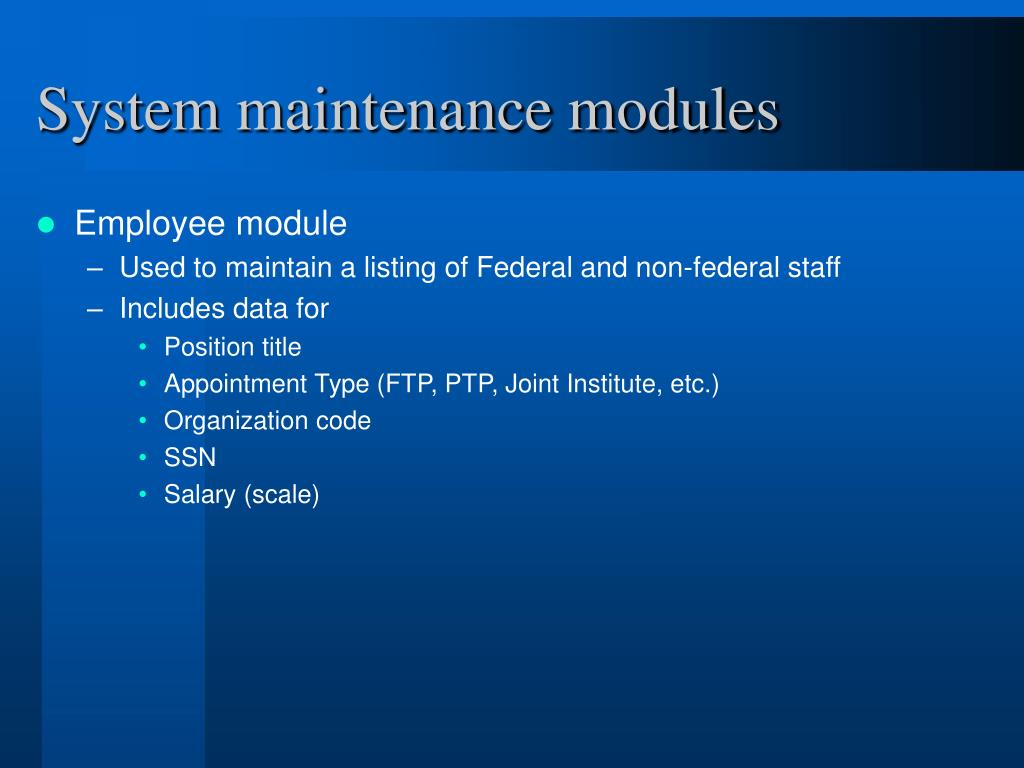 System maintenance modules